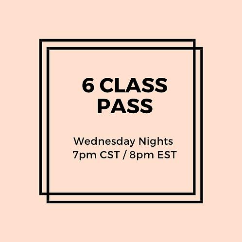 Wednesday Night 6 Class Pass