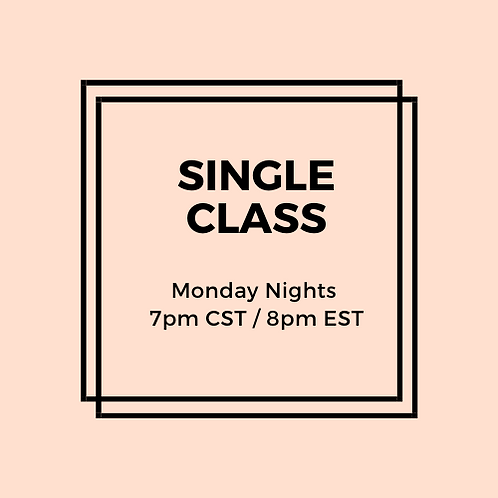 Monday Night Single Class