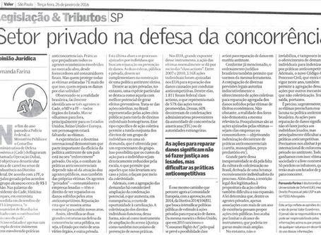 """Artigo """"Setor privado na Defesa da Concorrência"""" publicado no Jornal Valor Econômico."""