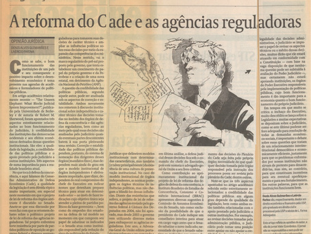 """A Reforma do CADE e as Agências Reguladoras"""