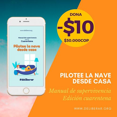 Pilotee la nave desde casa- Manual de supervivencia edición cuarentena