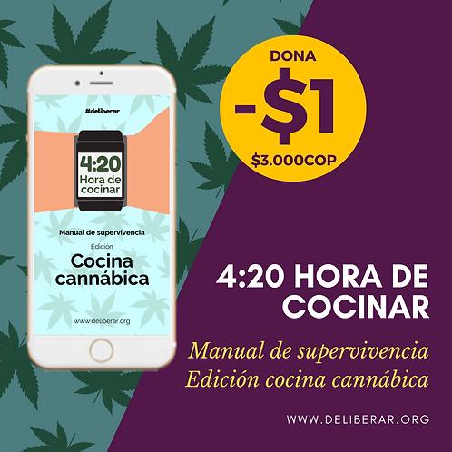 4:20 Hora de Cocinar - Manual de Supervivencia Edición Cocina Cannábica