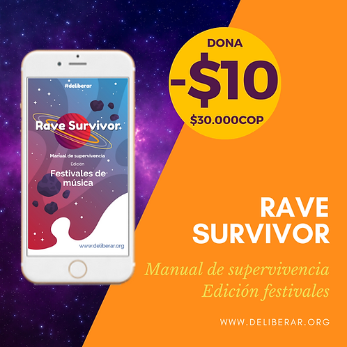 Rave Survivor - Manual de Supervivencia Edición Festivales de Música