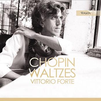 Chopin Waltzes Vittorio Forte