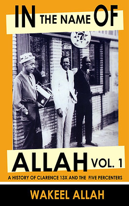 In The Name of Allah Vol. 1: 5 Percenters