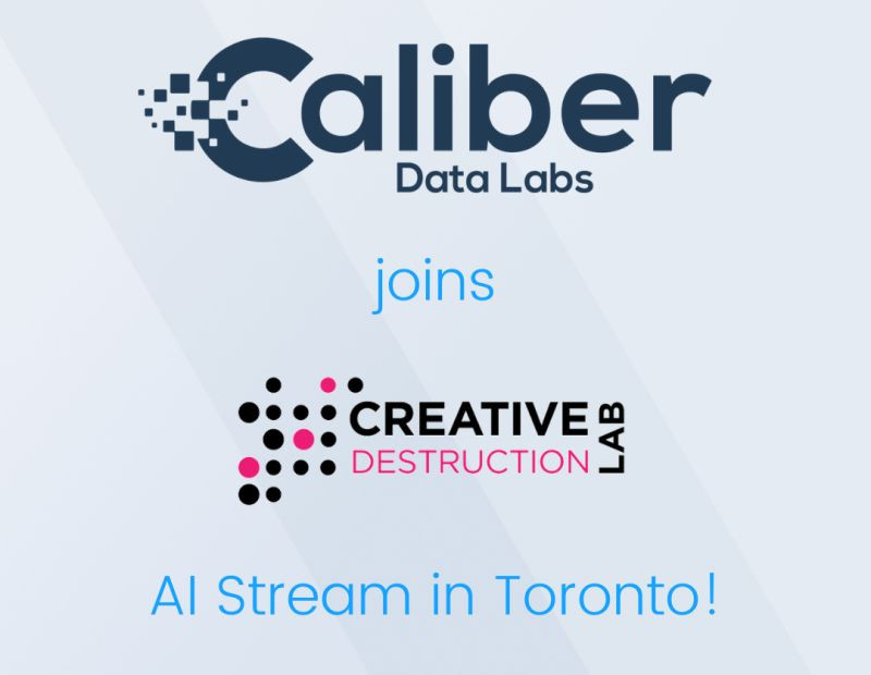Illustration showing Caliber Data Labs logo and Creative Destruction Lab logo and explaining how they have joined the AI Stream in Toronto