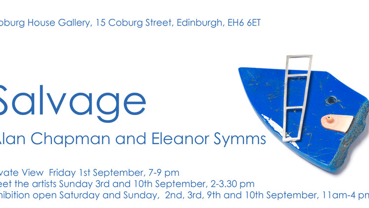 Salvage : new works by Eleanor Symms and Alan Chapman now open