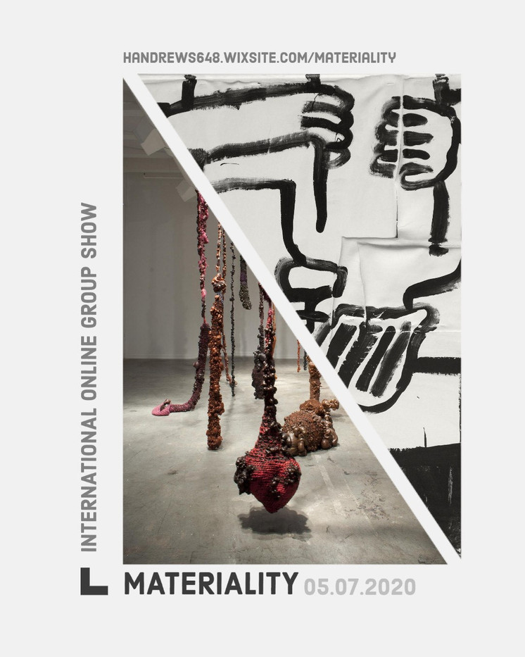 Check out Materiality - online group exhibition