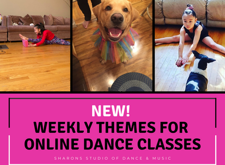 NEW! Weekly Themes for Online Dance Classes