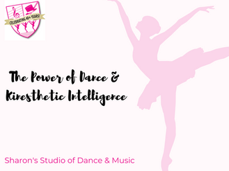 The Power of Dance and Kinesthetic Intelligence