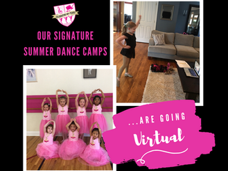 Our Signature Summer Dance Camps Are Going Virtual!