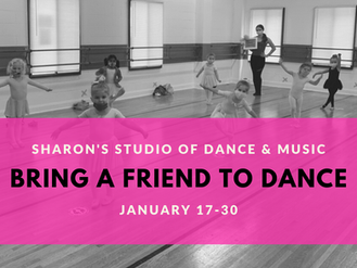 Bring A Friend to Dance | January 17-30