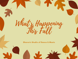 What's Happening This Fall at Sharon's Studio of Dance & Music