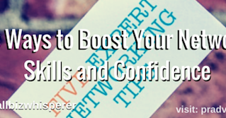 Five Ways to Boost Your Networking Skills and Confidence