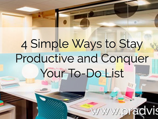 4 Simple Ways to Stay Productive and Conquer Your To-Do List