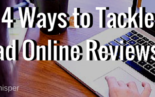 4 Ways to Tackle Bad Online Reviews