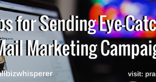 7 Tips for Sending Eye-Catching E-Mail Marketing Campaigns