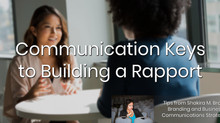 Communication Keys to Building a Rapport