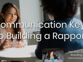 Communication Keys to Building a Rapport