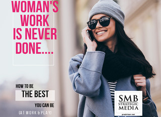 Women Business Owners: Always Be the Best You Can Be