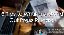 6 Tips to Writing a Stand Out Press Release