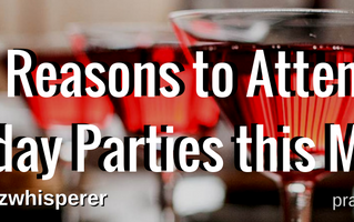 5 Reasons Why You Should Attend Holiday Parties this Season