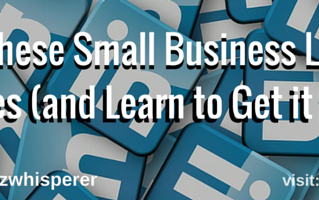 Avoid These Small Business LinkedIn Misuses (and Learn to Get it Right!)