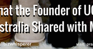 Video: What the Founder of UGG Australia Shared with Me About Small Businesses