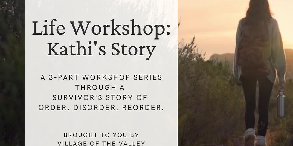 Life Workshop: Kathi's Story