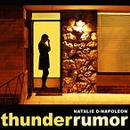 Natalie D-Napoleon - Thunder Rumor.jpg