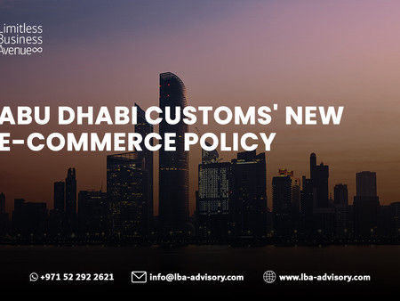 Abu Dhabi Customs issues e-commerce policy starting 15 August