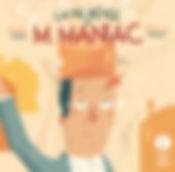 1811_M. LE MANIAC_couverture_HR.jpg