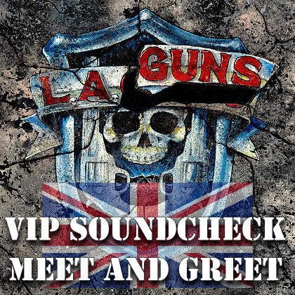 020918 vip soundcheck meet and greet riverside newcastle you will be admitted to riverside newcastle early to watch the la guns soundcheck afterwards there will be a meet and greet with all the band members and a m4hsunfo