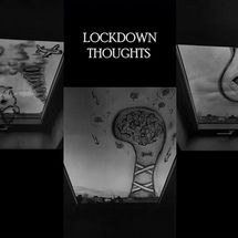 Lockdown Thoughts by Julia Reitenbach