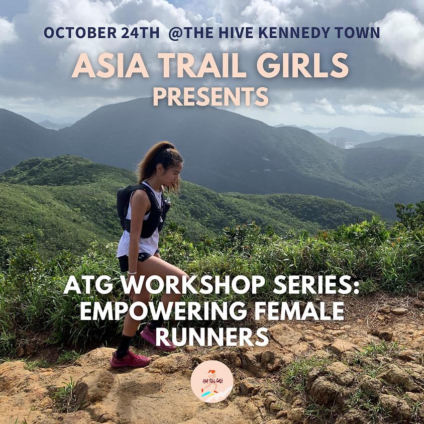 ATG Workshop Series: Empowering Female Runners (1)
