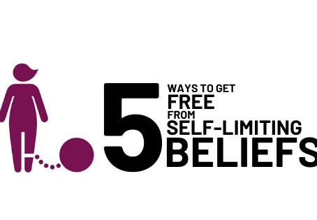 5 Ways to Get FREE from Self-Limiting Beliefs