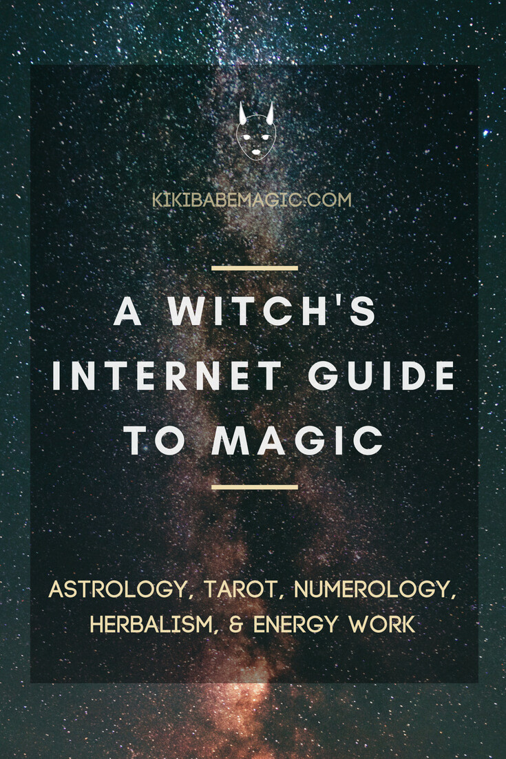 A Witch's Internet Guide to Magic #babemagic #astrology #tarot #energywork #herbalism #numerology