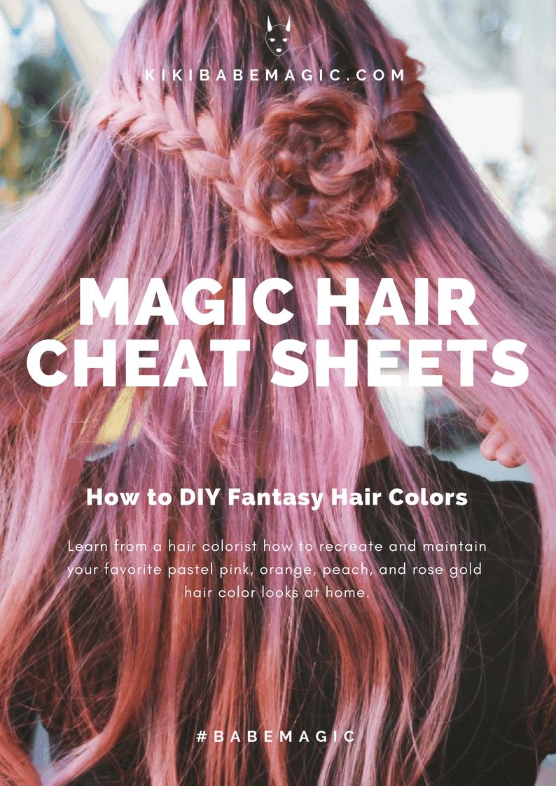 Magic Hair Cheat Sheets: How to DIY Fantasy Hair Colors by kikibabemagic.com #rainbowhair #pinkhair #peachhair #rosegoldhair #haircare