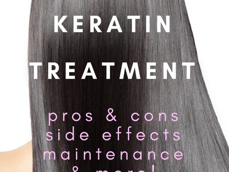 Keratin Treatment Pros and Cons