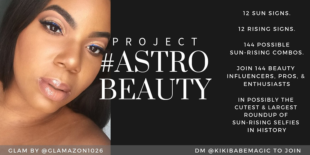 Project #Astrobeauty promotional image featuring beauty by @Glamazon1026