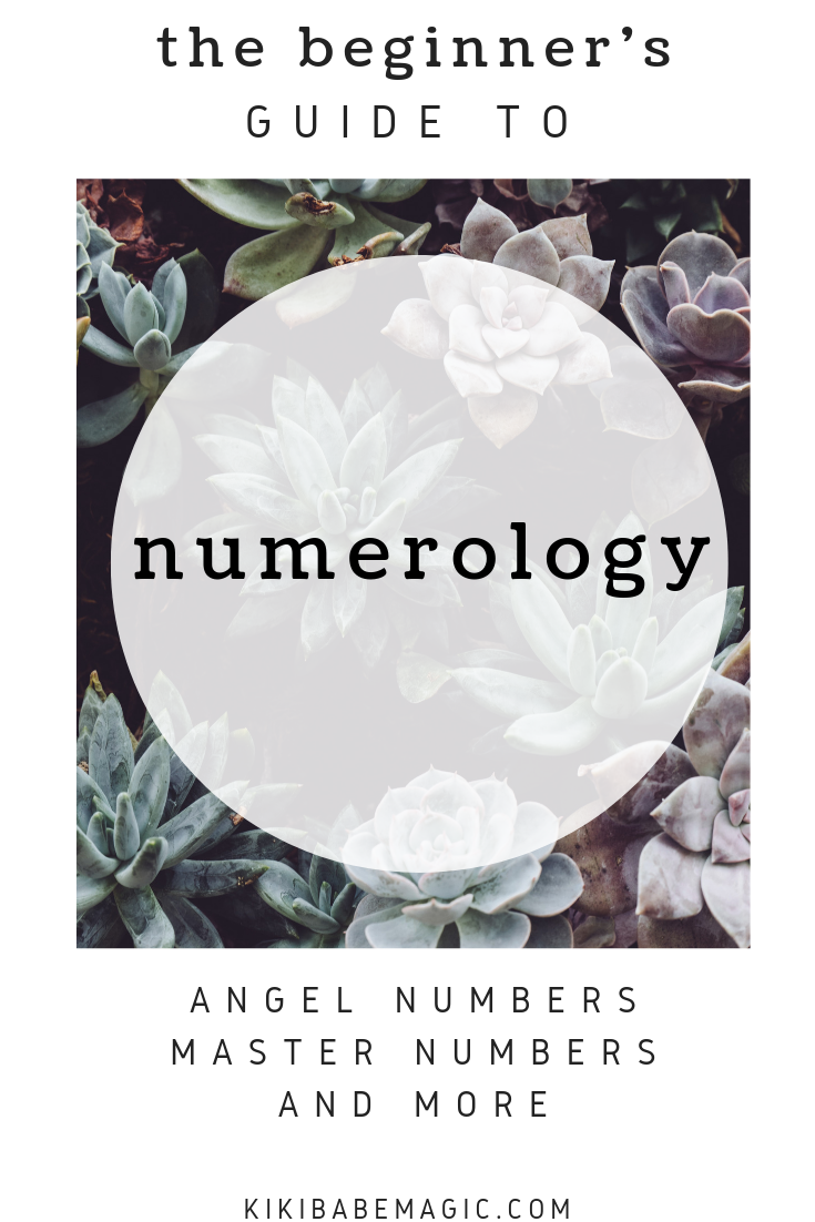 What Is Numerology? The Meaning of the Core Numbers & How to Calculate Them, Root Numbers, Master Numbers, Angel Numbers, Infographics, & Free Printable Numerology E-book
