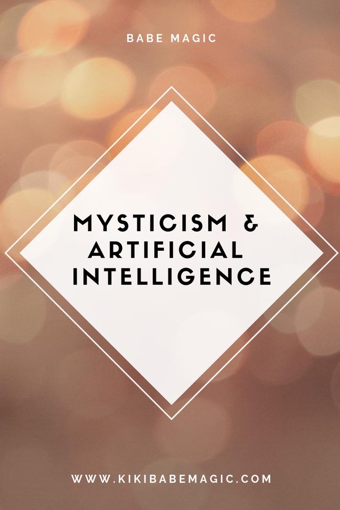 Mysticism & Artificial Intelligence
