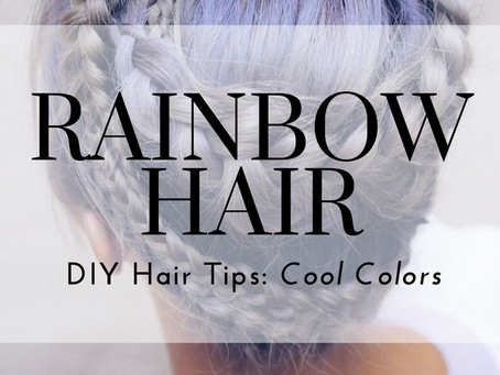 Rainbow Hair DIY Tips: Cool Colors