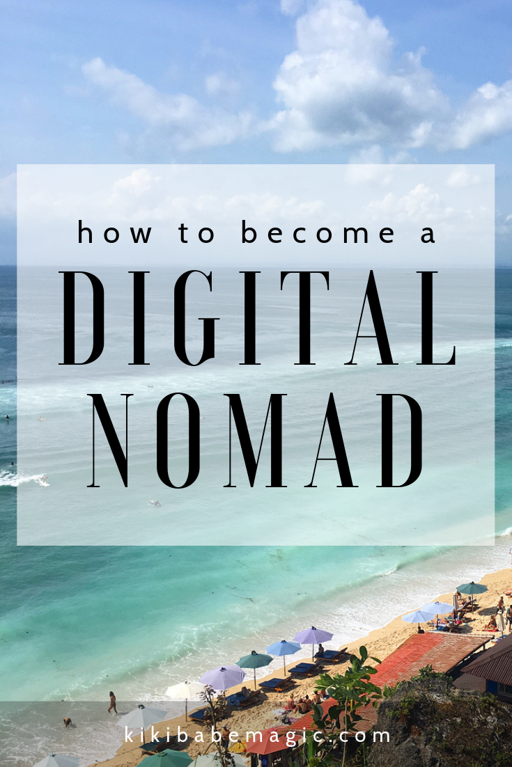 How to become a digital nomad - freelance and work from anywhere - babe magic - bali