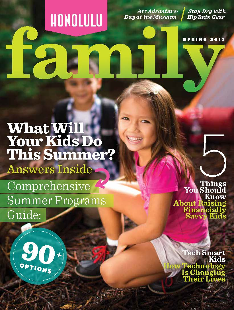 Honolulu Family Magazine Spring 2013