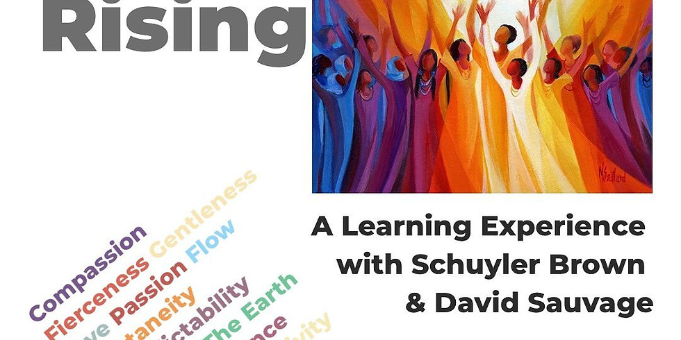 The Feminine Rising: An Experience with David Sauvage and Schuyler Brown