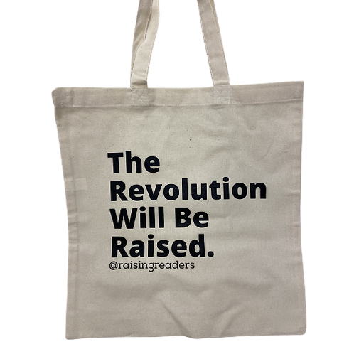 The Revolution Will Be Raised Canvas Fundraiser Bag