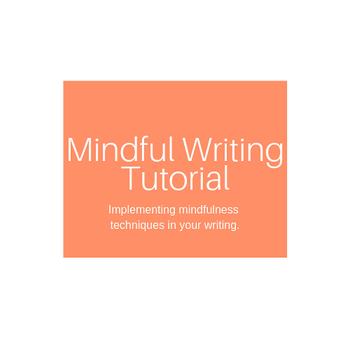 Mindful Writing Tutorial