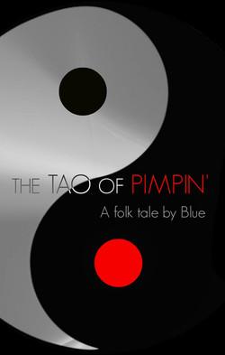 The TAO of PIMPIN'