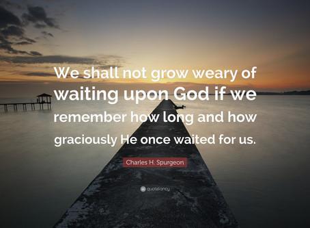 Waiting upon God